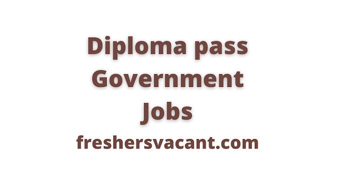 Latest Diploma Government Jobs Alert   Latest Government Jobs Requirenment News After Diploma