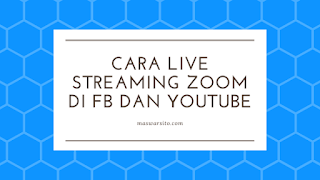 Cara Live Streaming Zoom di Youtube dan Facebook