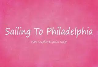 Sailing To Philadelphia Lyrics, Mark Knopfler