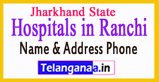 Hospitals in Ranchi Jharkhand