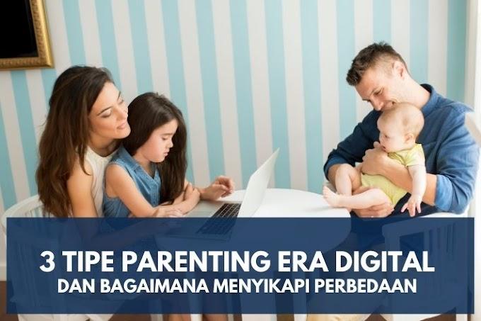 3 Tipe Parenting Era Digital