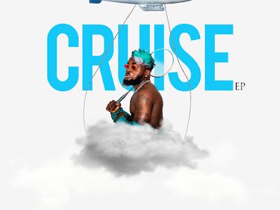 DOWNLOAD EP: Evih - Cruise Ep || @Evih_official