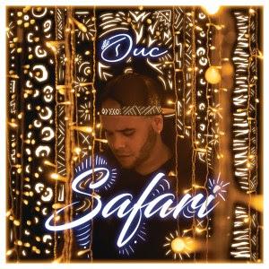 Duc - Safari (Afro Pop) [Download]