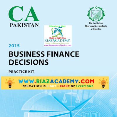 CFAP-04 Business Finance Decisions 2015 - Practice Kit