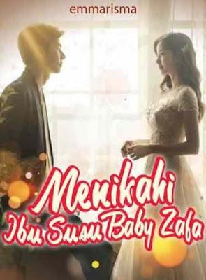 Novel Menikahi Ibu Susu Baby Zafa Karya Emmarisma Full Episode