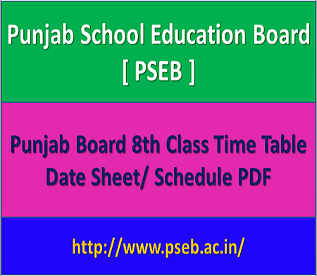 PSEB 8th Date Sheet 2021, Punjab Board 8th Class Time Table 2021, PSEB Mohali Middle Exam Schedule 2021