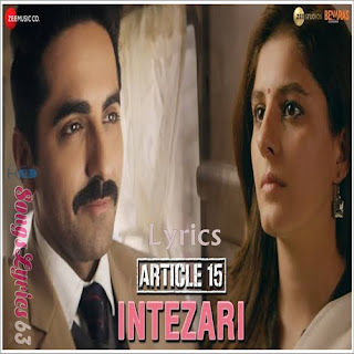 Intezari Lyrics Article 15 [2019]