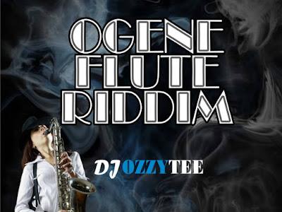 FREEBEAT: DJ Ozzytee ~ Ogene Flute Riddim Freebeat