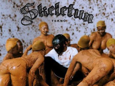 [Music] Tekno _ Skeletun || naijamp3.com.ng