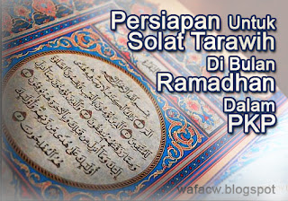 persiapan menjadi Imam Solat Tarawih di bulan Ramadhan dalam PKP