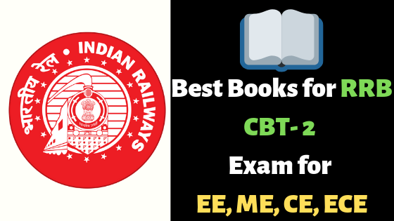 Best Books for RRB CBT- 2 Exam for EE, ME, CE, ECE