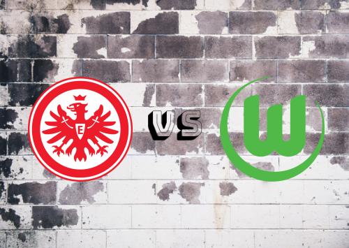 Eintracht Frankfurt vs Wolfsburg  Resumen