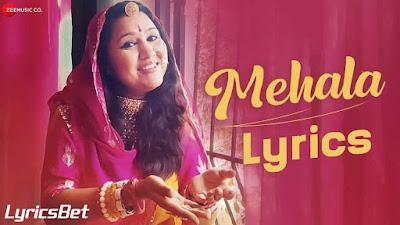 Mehala Lyrics - Rajnigandha Shekhawat & Haiyat Khan