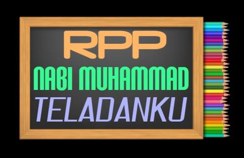 RPP PAI Kelas 2 Semester 1 Tahun 2021/2022, Materi Nabi Muhammad Teladanku
