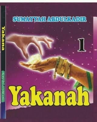 YAKANA BOOK 1 CHAPTER 1 BY SUMAYYAH ABDULKADIR
