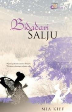Novel Bidadari salju by Mia Kiff Full Episode