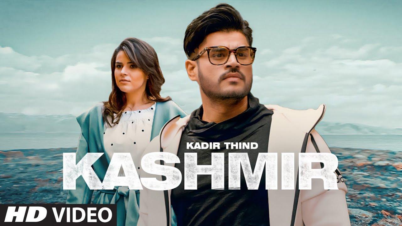 Kashmir Lyrics Kadir Thind Punjabi song