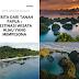 Cerita Dari Tanah Papua : Destinasi Wisata Hijau yang Mempesona