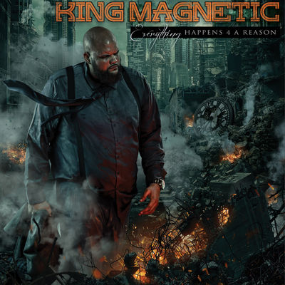 King Magnetic - Everything Happens 4 A Reason - Album Download, Itunes Cover, Official Cover, Album CD Cover