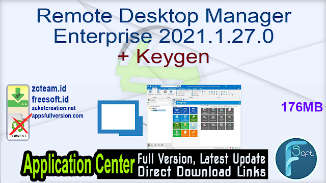 Remote Desktop Manager Enterprise 2021.1.27.0 + Keygen_ ZcTeam.id