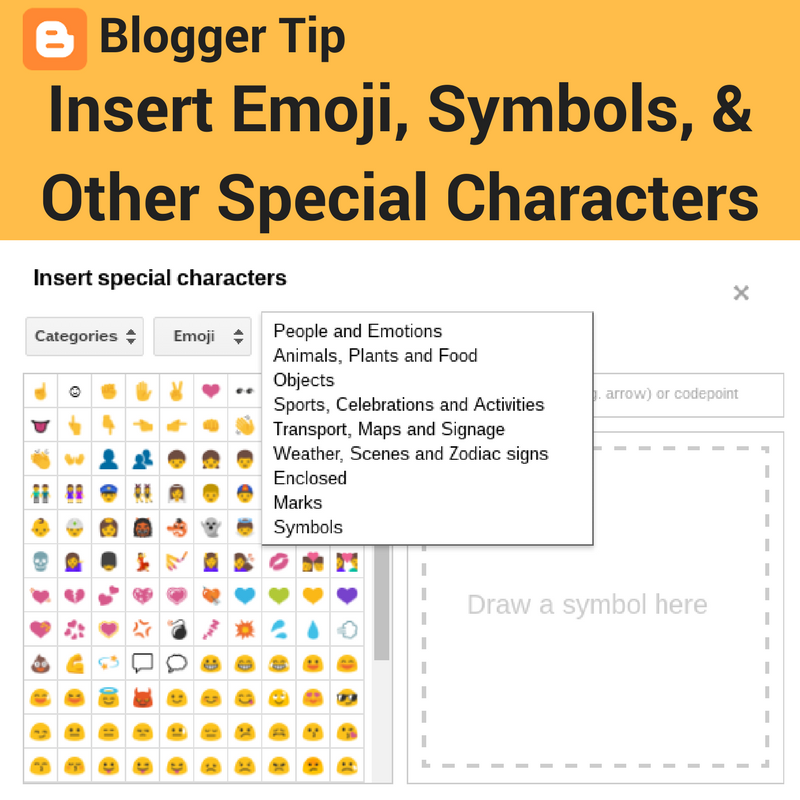 Blogger Tip Insert Emoji Symbols And Other Special Characters Into