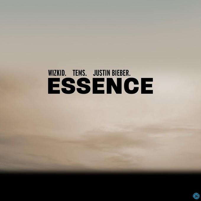 [Music + Lyrics] Download Essence Remix Wizkid, Tems ft Justin Bieber.
