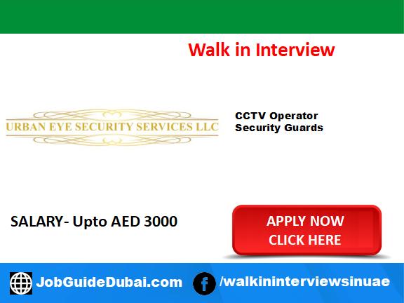 Job in Dubai for CCTV operator and security guard