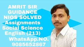 NIOS Free Solved Assignments Social science(213) Solve Assignments Tma/2019-2020