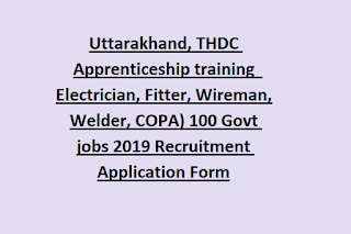 Uttarakhand, THDC Apprenticeship training  Electrician, Fitter, Wireman, Welder, COPA) 100 Govt jobs 2019 Recruitment Application Form