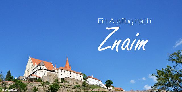 Eine Reise wert: Znaim | vonStephanie.at