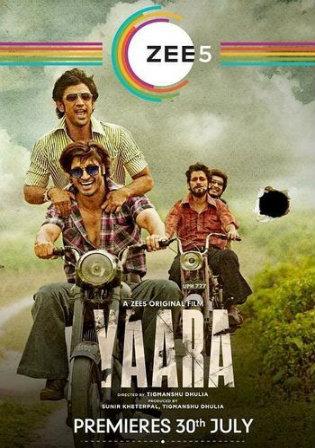 Yaara 2020 WEB-DL 400Mb Hindi Movie Download 480p Watch Online Free Download bolly4u