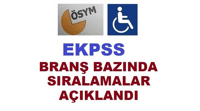 EKPSS Branş Bazında Sıralamalar Açıklandı