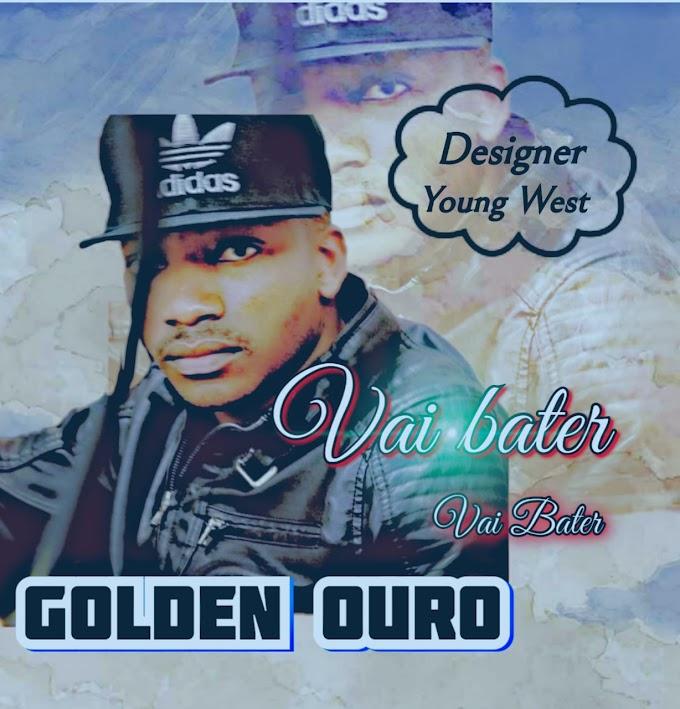 Goden Ouro-vai bater [2020] [só9dades] (DOWNLOAD MP3)