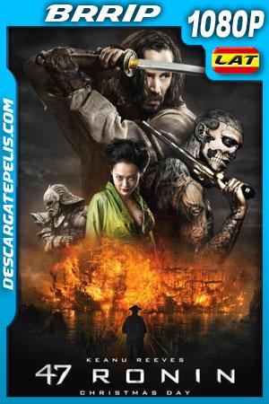 47 Ronin (2013) 1080p BRrip Latino – Ingles