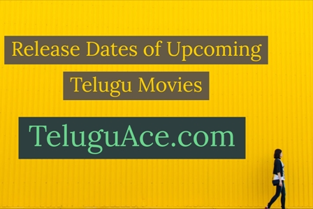 release-dates-of-upcoming-telugu-movies