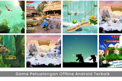 10+ Daftar Game Petualangan Offline Terbaik Untuk Android di 2019
