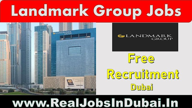 Landmark Group Jobs In UAE -Dubai 2020