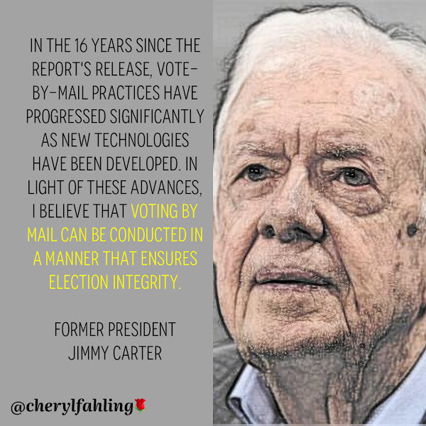 In the 16 years since the report's release, vote-by-mail practices have progressed significantly as new technologies have been developed. In light of these advances, I believe that voting by mail can be conducted in a manner that ensures election integrity. — Former President Jimmy Carter