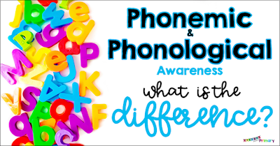 phonemic awareness vs phonological awareness - what is the difference?