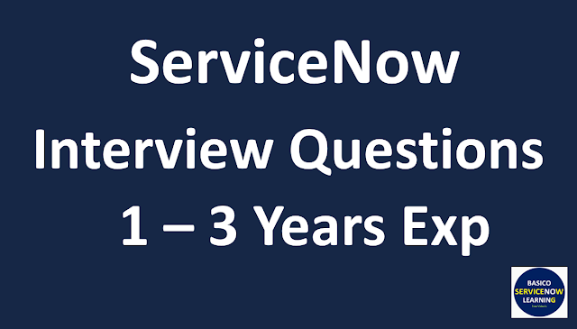 servicenow software engineer interview questions,servicenow integration interview questions,servicenow interview questions