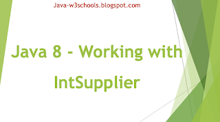 Java 8 - Working with IntSupplier