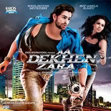 A Dekhe Zara Mp3 Songs | www.zainsbaba.com