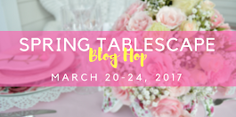 Spring 2017 Tablescapes