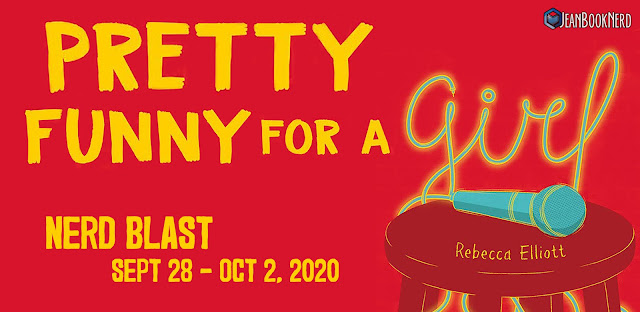 Nerd Blast with Giveaway:  Pretty Funny for a Girl by Rebecca Elliott