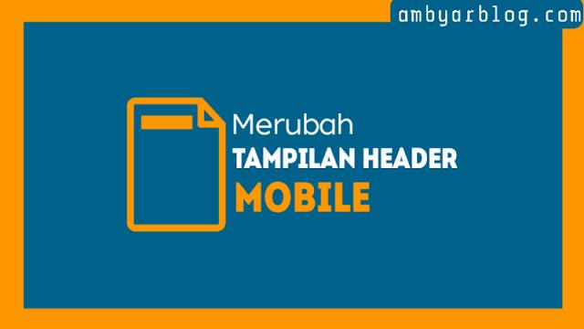 Cara Merubah Tampilan Header Mobile di Template Linkmagz