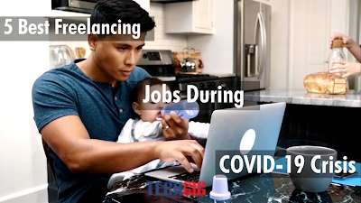5 Best freelancing jobs during COVID 19 crisis