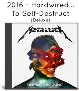 2016 - Hardwired...To Self-Destruct (Deluxe)
