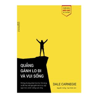 Quẳng gánh lo đi và vui sống - phiên bản bổ sung đầy đủ 30 chương ebook PDF EPUB AWZ3 PRC MOBI