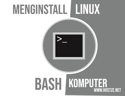 Mudah Inilah Cara Menginstall Linux Bash di Komputer Kamu - hostze.net
